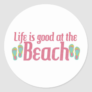 Life is good at the Beach Classic Round Sticker