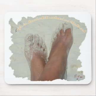 Life is Good While Relaxed On The Beach Mouse Pad