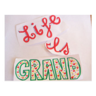 Life is grand post card