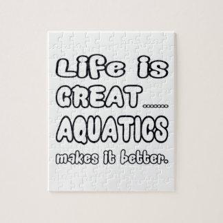 Life Is Great Aquatics Makes It Better. Puzzles