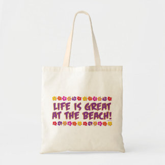 Life is great at the beach tote bag