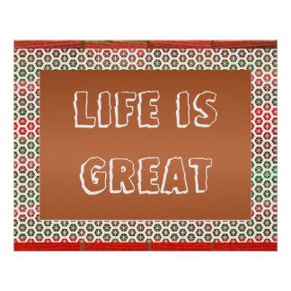 LIFE is GREAT  -  Decorative Text Poster