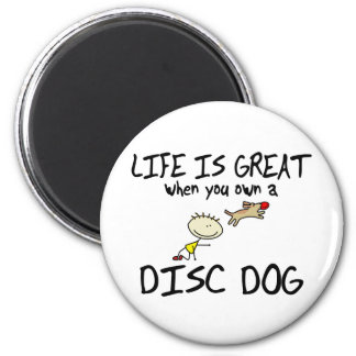 Life is Great Disc Dog Magnet