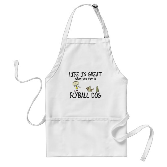 Life is Great Flyball Adult Apron