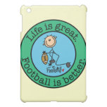 Life is great. Football is better. iPad Mini Cover