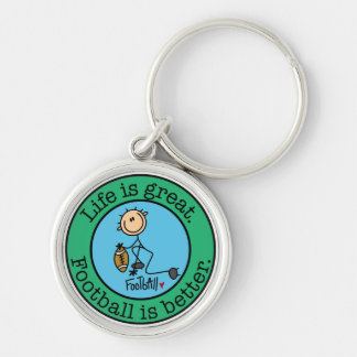 Life is great. Football is better. Keychain