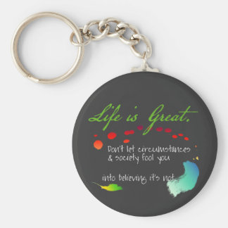 Life is Great Keychain