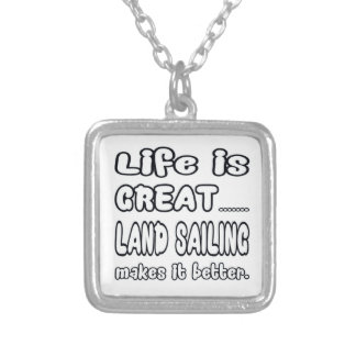 Life Is Great Land sailing Makes It Better. Necklaces