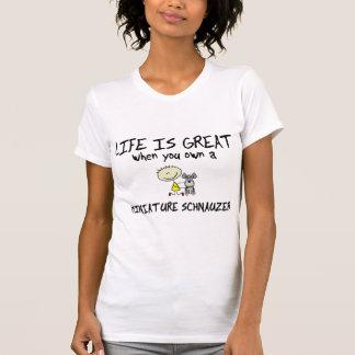 Life is Great Miniature Schnauzer T-Shirt