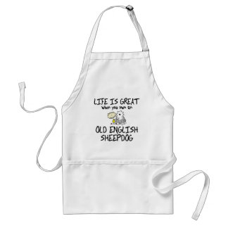 Life is Great Old English Sheepdog Adult Apron