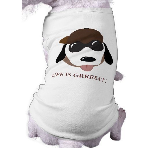 LIFE IS GREAT PUPPY DOG TSHIRT