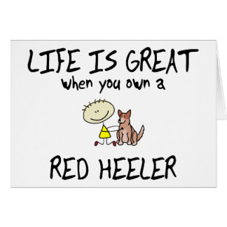 Life is Great Red Heeler Card