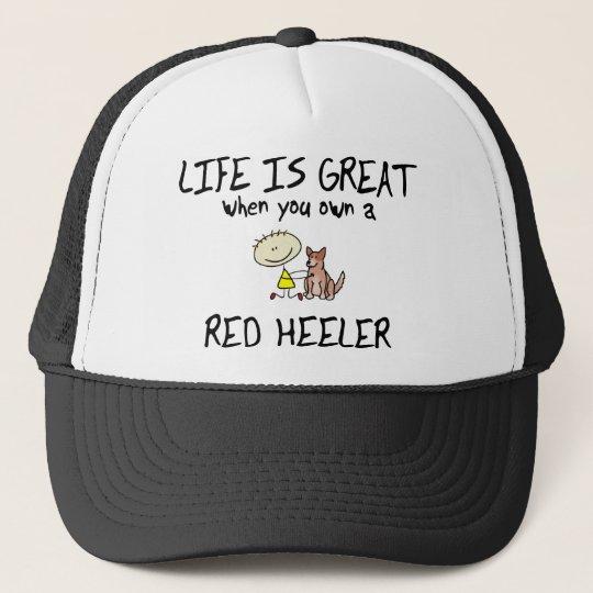 Life is Great Red Heeler Trucker Hat