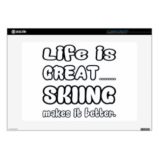 Life Is Great Skiing Makes It Better. Laptop Decal