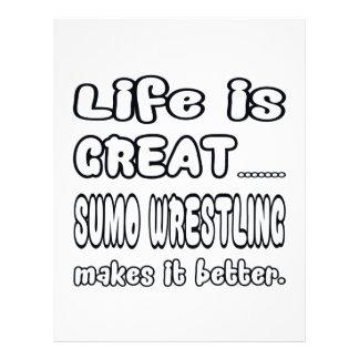 Life Is Great Sumo Wrestling Makes It Better. Letterhead