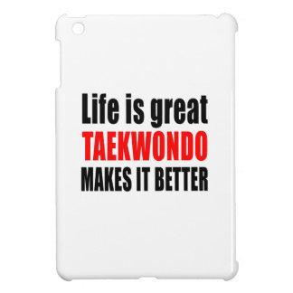 LIFE IS GREAT TAEKWONDO MAKES IT BETTER iPad MINI CASE