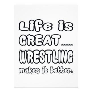 Life Is Great Wrestling Makes It Better. Letterhead