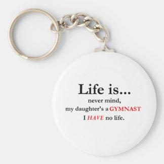 Life Is (Gymnast's Mom) Keychain