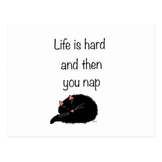 Life Is Hard and Then You Nap Postcard