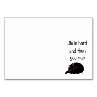 Life is Hard and Then You Nap Table Cards
