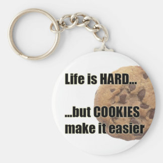 Life is HARD...but COOKIES make it easier Basic Round Button Keychain