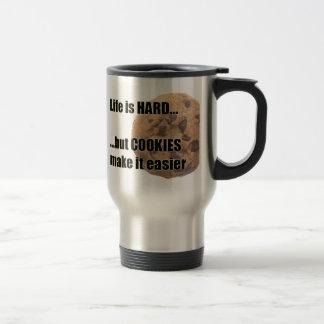 Life is HARD but COOKIES make it easier travel mug