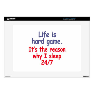 Life is hard game, it is the reason why I sleep Laptop Skin