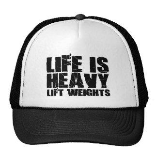 Life is Heavy - Lift Weights Trucker Hat