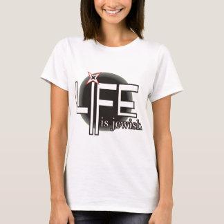 Life is Jewish T-Shirt