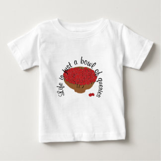 Life is just a bowl of queries baby T-Shirt