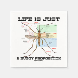 Life Is Just A Buggy Proposition (Mosquito Humor) Napkin