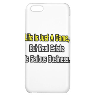 Life Is Just a Game .. Real Estate Is Serious iPhone 5C Covers