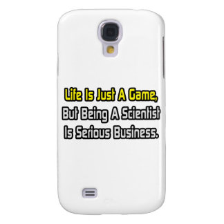 Life Is Just a Game .. Scientist Samsung S4 Case