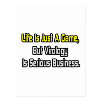 Life Is Just a Game .. Virology Is Serious Postcard