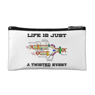 Life Is Just A Twisted Event DNA Replication Humor Cosmetic Bag
