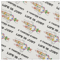 Life Is Just A Twisted Event DNA Replication Humor Fabric