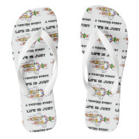 Life Is Just A Twisted Event DNA Replication Humor Flip Flops