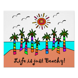 LIFE IS JUST BEACHY! POSTER