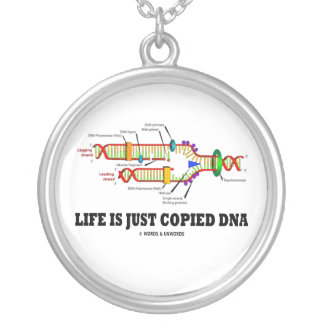Life Is Just Copied DNA (DNA Replication) Silver Plated Necklace