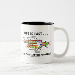 Life Is Just ... One Twist After Another (DNA) Two-Tone Coffee Mug