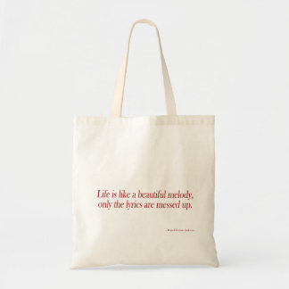 Life is like a beautiful melody tote bag