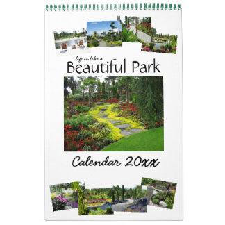 Life is like a Beautiful Park Calendar 2016