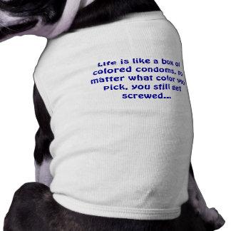 Life is like a box - Doggie Tank Top Dog Clothing