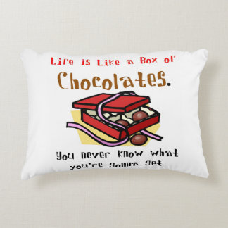 Life is Like a Box of Chocolates. Decorative Pillow