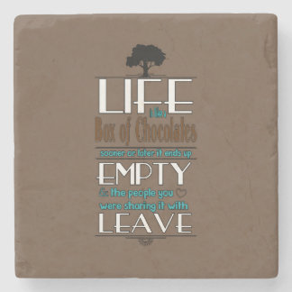 Life is Like a Box of Chocolates Quote Print Stone Coaster