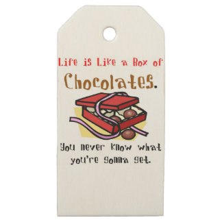 Life is Like a Box of Chocolates. Wooden Gift Tags