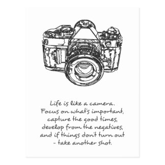 Life is like a camera quote, black and white post cards