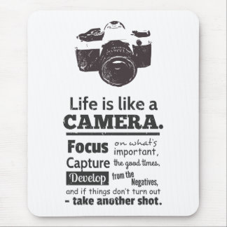 Life is like a camera quote, Black Grunge Mouse Pad