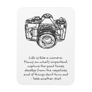 Life is like a camera quote magnet