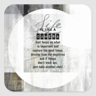 Life is Like a Camera Square Sticker